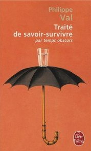 Trait de savoir-survivre par temps obscurs